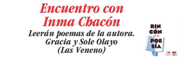 Inma Chacón, Os recomendamos: encuentro con Inma Chacón