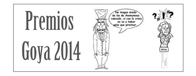 Goya, Y los nominados a los Goya 2014 son…los que son