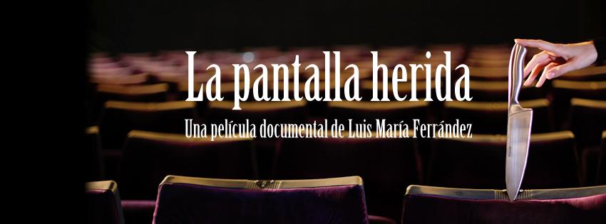 La Pantalla Herida, La situación del cine español a debate en el Festival de Málaga con «La Pantalla Herida»