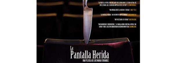 """, Estreno de """"La Pantalla Herida"""" en Canal+"""