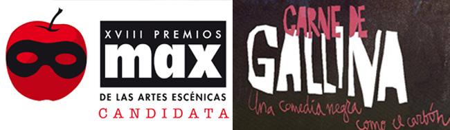 "Carne de Gallina, ""Carne de Gallina"" obra de teatro de la Productora Teatral Arteatro candidata a seis Premios MAX"