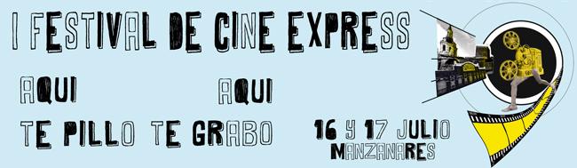 Festival de Cine Express, I Festival de cine express «Aquí te pillo Aquí te grabo»