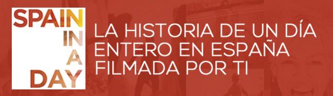 Spain in a day, Spain in a day la película que se hace gracias a ti