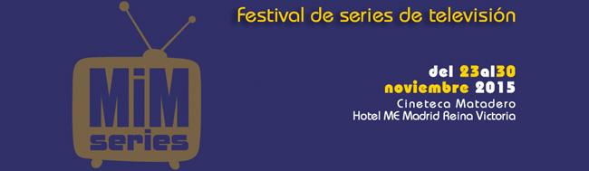 MiM Series, Comienza el festival MiM Series