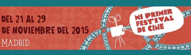 Mi Primer Festival, Mi Primer Festival, el festival de cine pensado para niños y niñas