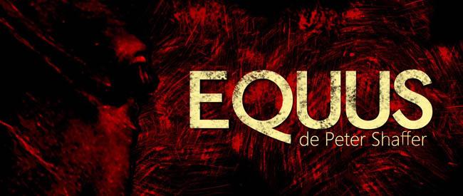 EQUUS, Te invitamos a la presentación del estreno de la obra de teatro EQUUS