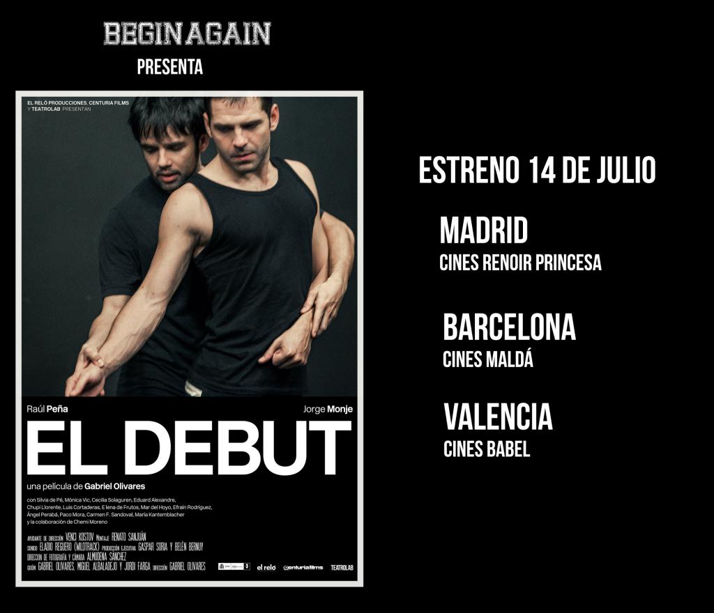 EL DEBUT, Ya está aquí el estreno de EL DEBUT, de Gabriel Olivares