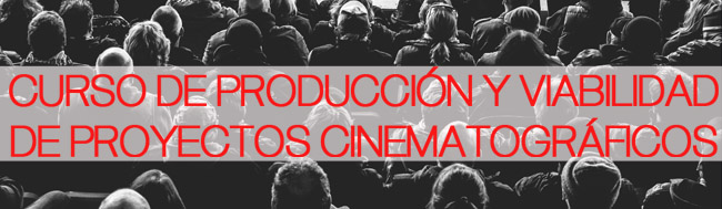 formación, Especial Formación: ¿Cómo dar viabilidad a tu proyecto cinematográfico?