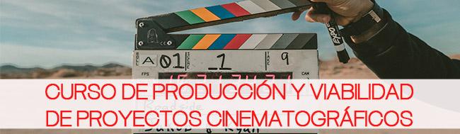 producción, Conoce nuestro Curso de Producción y Viabilidad de Proyectos Cinematográficos
