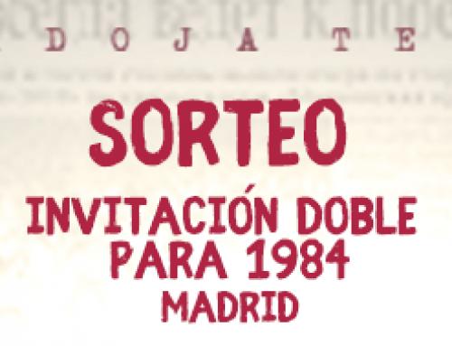 Estreno en Madrid de la adaptación al teatro de 1984 ¡Sorteo de entradas!
