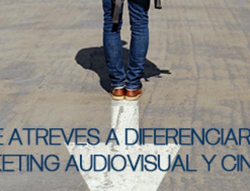 ¿Te atreves a diferenciarte? Curso de Marketing Audiovisual y Cinematográfico