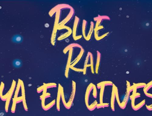 Llega a los cines BLUE RAI, la primera película de Pedro B. Abreu