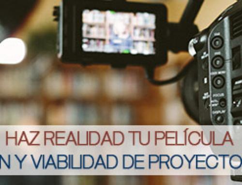 Producción y Viabilidad de Proyectos Cinematográficos ¿te atreves con el curso?