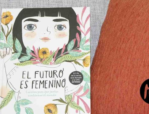 El futuro es femenino. Cuentos para que juntas cambiemos el mundo
