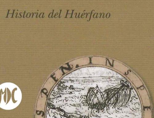Historia del huérfano. El libro sobrevolado por una maldición que se publicó 400 años después de ser escrito.