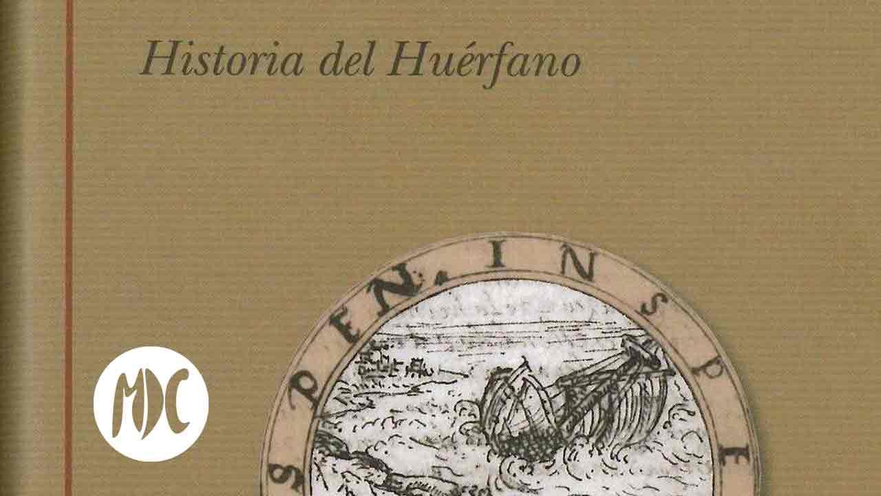 historia, Historia del huérfano. El libro sobrevolado por una maldición que se publicó 400 años después de ser escrito.