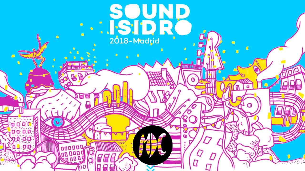Sound Isidro, Sound Isidro, el festival de música que Madrid necesitaba