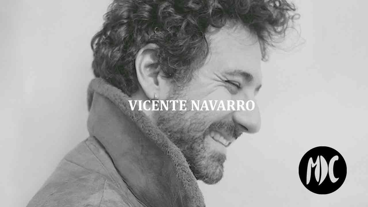 Vicente Navarro, Vicente Navarro. Una voz emergente que busca cómplices en su aventura.