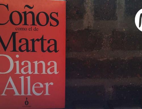 Coños como el de Marta de Diana Aller