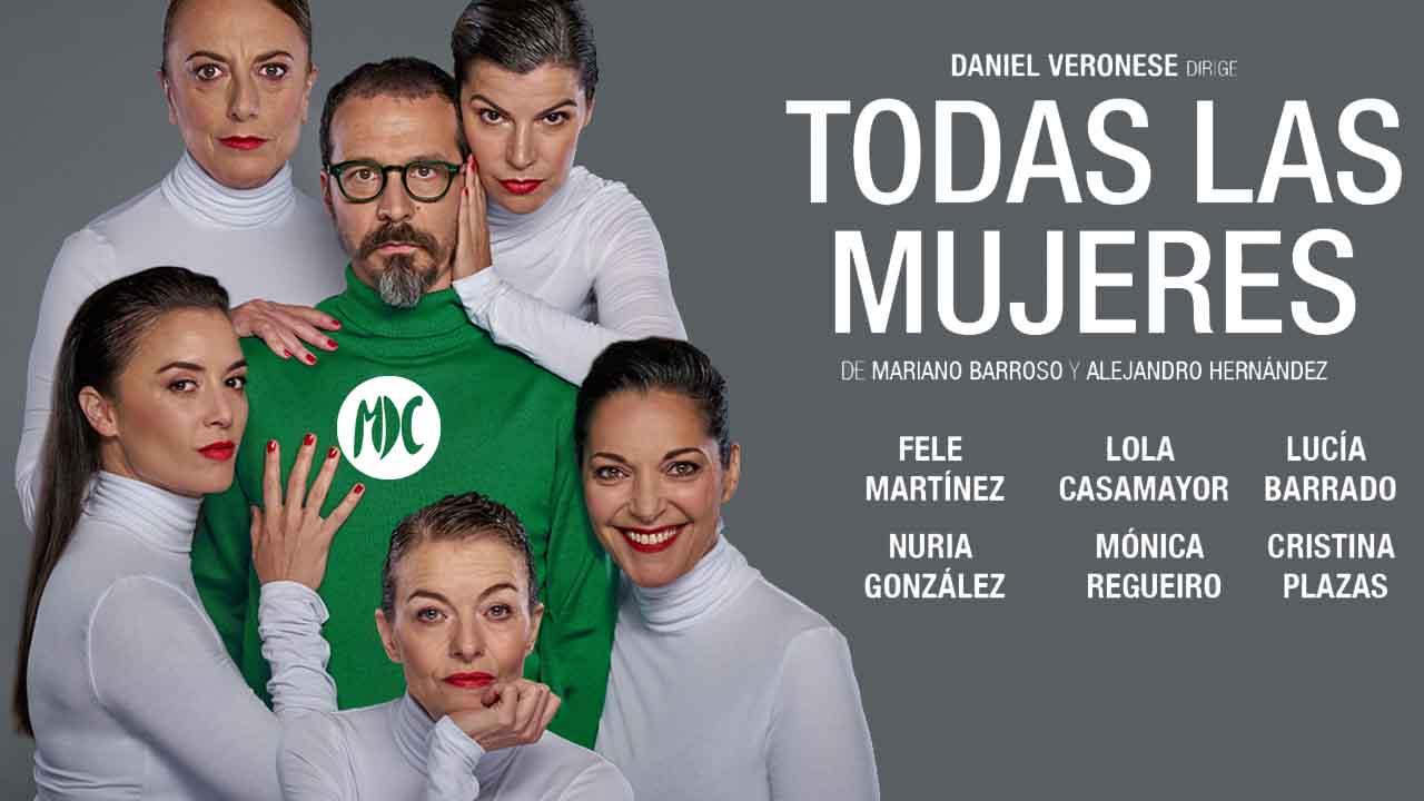 TODAS LAS MUJERES, La adaptación teatral de TODAS LAS MUJERES llega a Madrid este verano