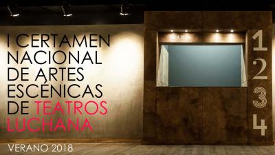 I Certamen Nacional de Artes Escénicas de Teatros Luchana