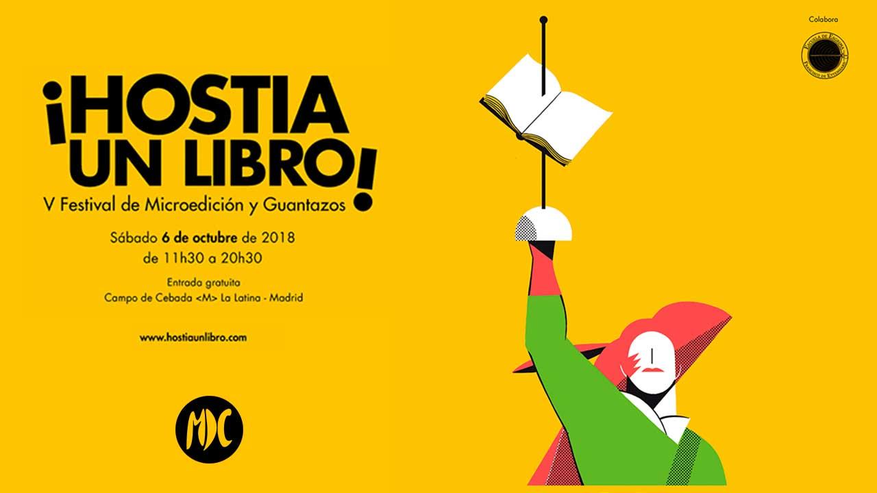 Hostia un libro, Hostia un libro 2018: 6 de octubre en Madrid