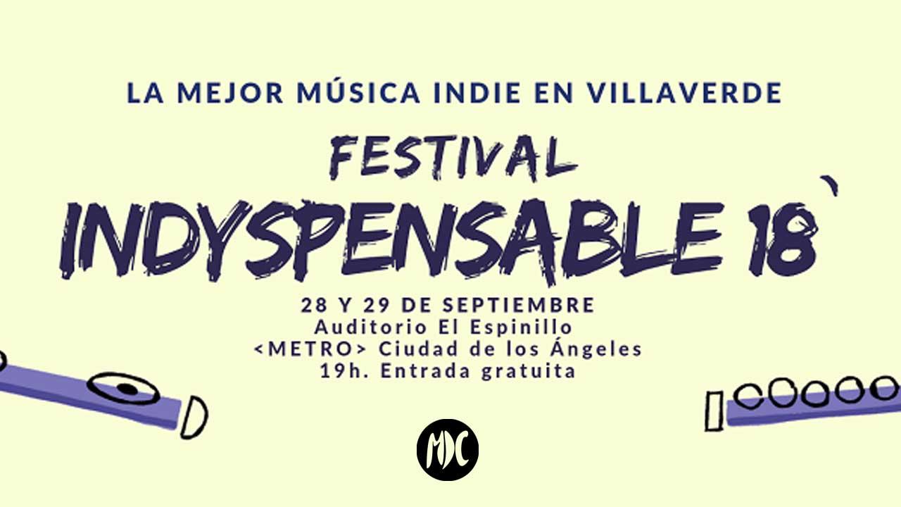 Indyspensable, Indyspensable, el festival de música para toda la familia en Villaverde