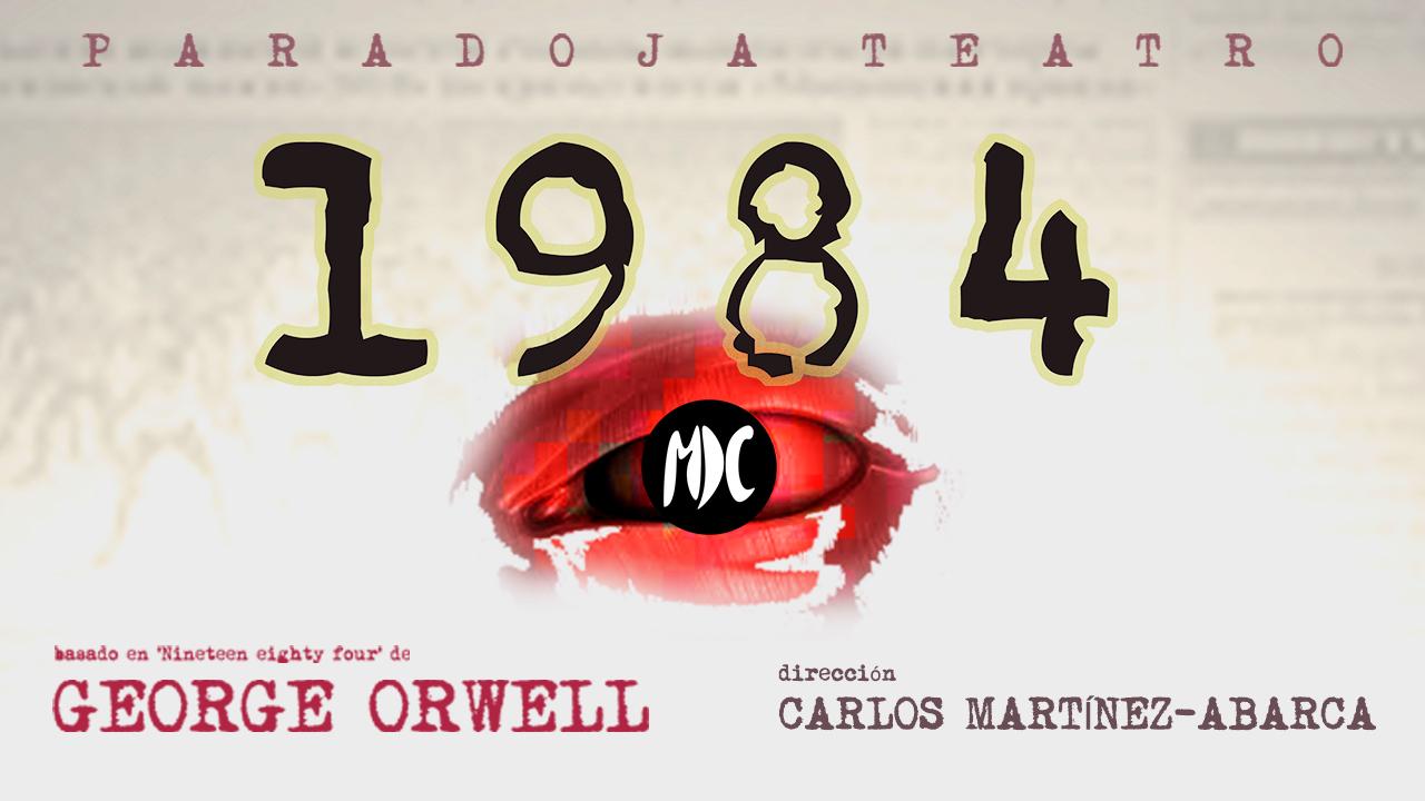 , Vuelve la adaptación teatral de 1984 de George Orwell