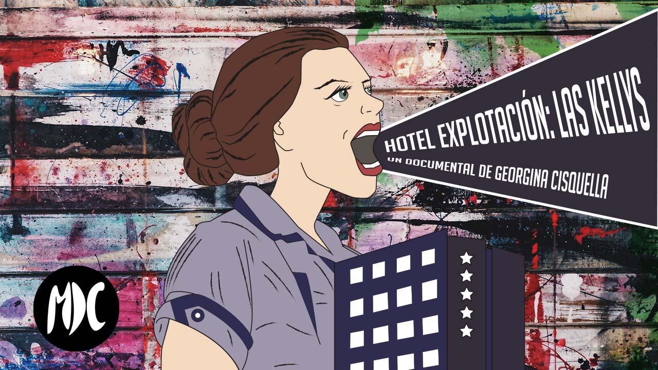 Hotel Explotación: Las Kellys, El documental Hotel Explotación: Las Kellys de Georgina Cisquella se estrena en cines