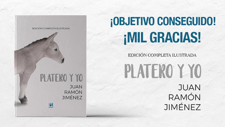Platero y yo, Objetivo conseguido: Platero y yo. Edición completa ilustrada