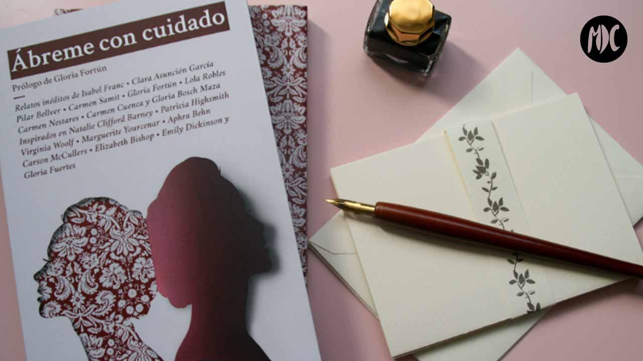 Ábreme con cuidado, Ábreme con cuidado, relatos sobre mujeres que escribían