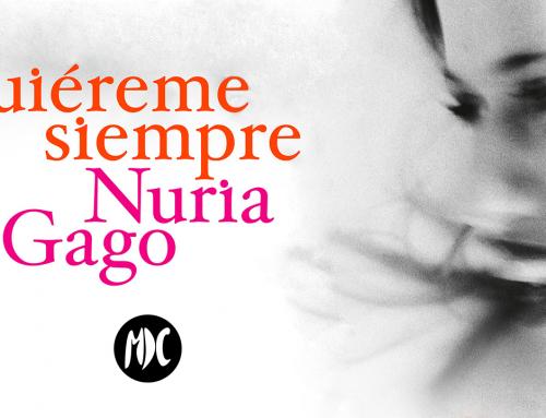 Quiéreme siempre de Nuria Gago