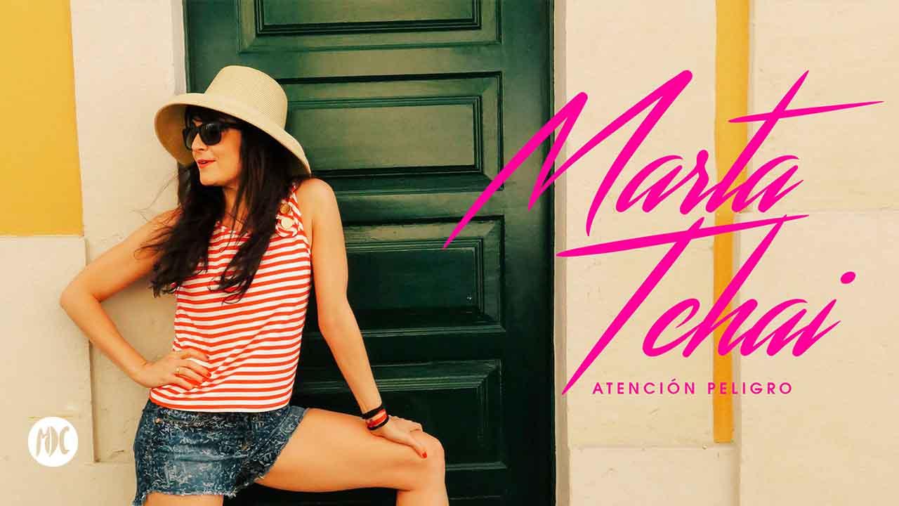 Marta Tchai, Atención Peligro, el nuevo disco de Marta Tchai