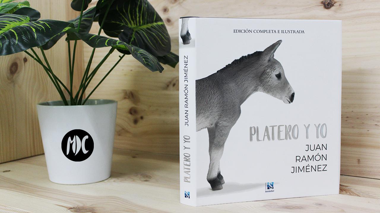"""Platero y yo, Edición completa ilustrada, Ya puedes llevarte a casa «Platero y yo, Edición completa ilustrada"""""""