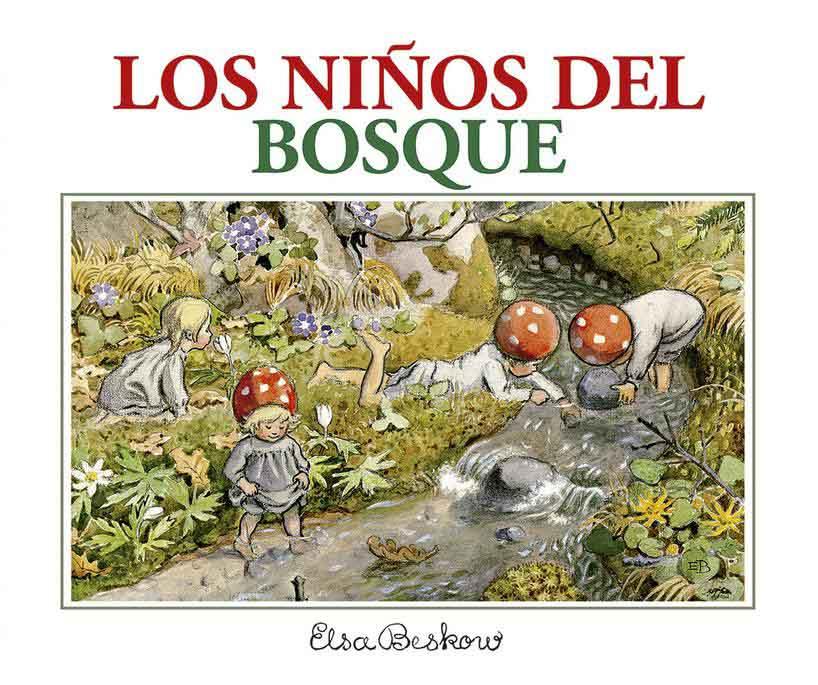 Elsa Beskow, Elsa Beskow: arte, naturaleza y educación infantil de otro siglo