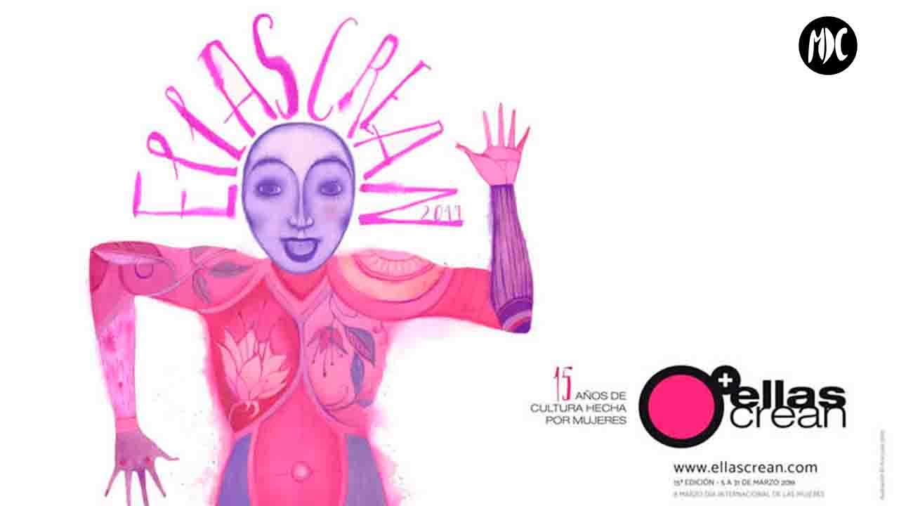 Ellas Crean, Ellas Crean, un festival de creatividad femenina