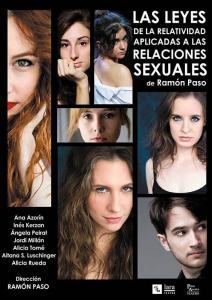 sexo, El sexo y la ley de la relatividad, una combinación subida a las tablas en Madrid.