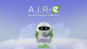 reciclar, Hola soy A.I.R-e. tu asistente de reciclaje. Pregúntame tus dudas sobre dónde debes tirar cualquier cosa