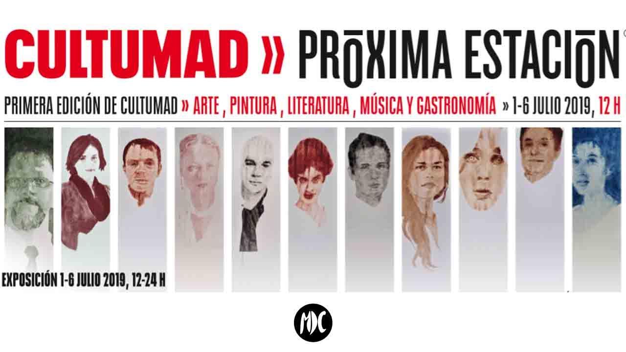 CultuMAD, Próxima Estación: 1ª Edición CultuMAD