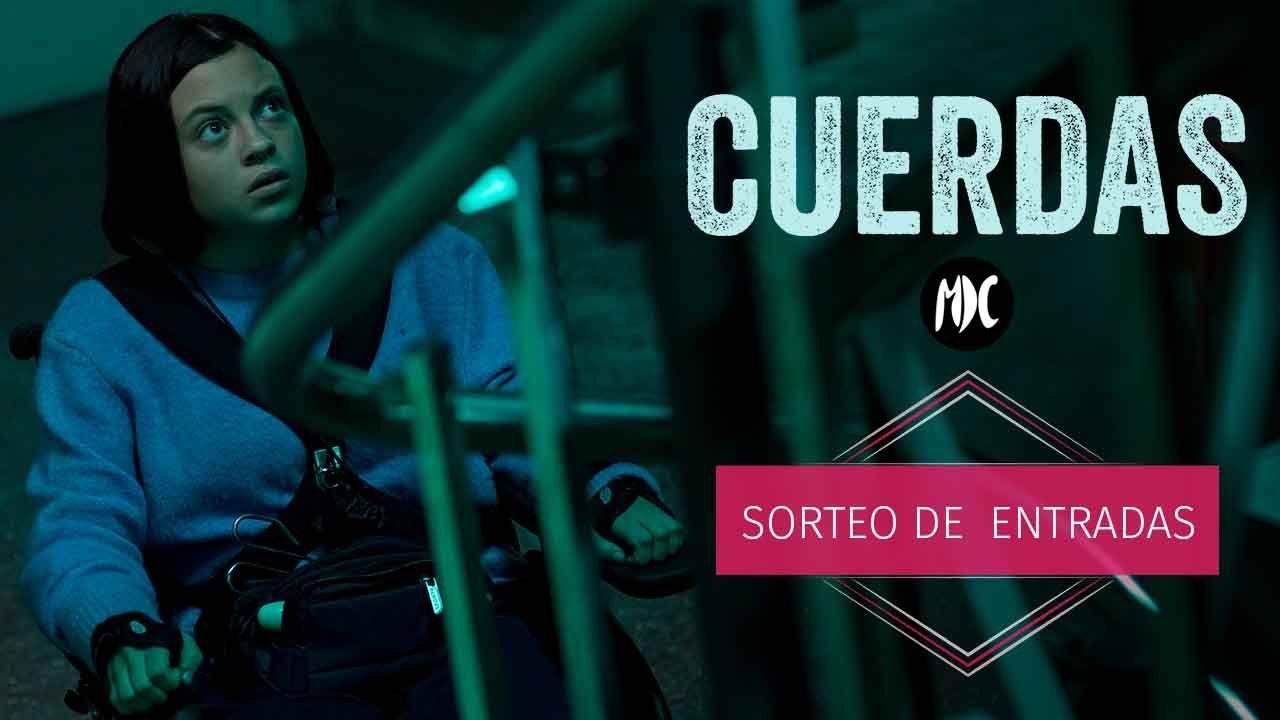 Cuerdas, Sorteo invitaciones para el preestreno de CUERDAS en Barcelona y Madrid