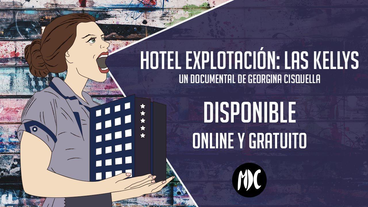 kellys, Disfruta online del documental Hotel Explotación: Las Kellys