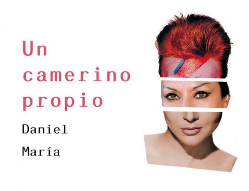 Daniel María, emoción, la risa y la fascinación en su nuevo libro «Un camerino propio»