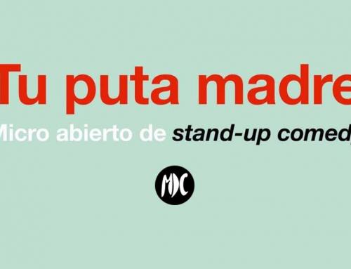 «Tu puta madre stand-up comedy», un micro abierto para humores de toda índole