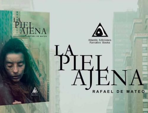 La Piel Ajena, la primera novela de Rafael de Mateo