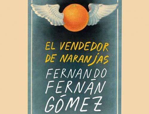 Lean 'El vendedor de naranjas', una manera perfecta de celebrar el centenario de Fernando Fernán Gómez